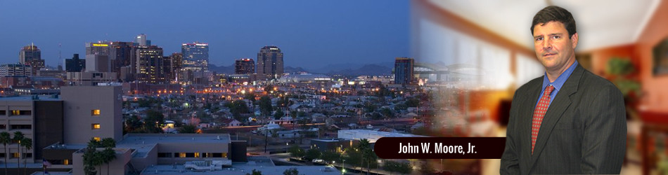 Law Office of John W. Moore, Attorney at Law - (602) 702-5473